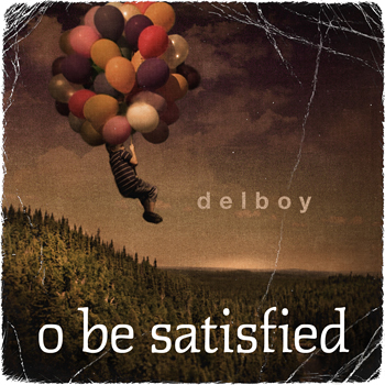 delboy_o_be_satisfied_album_cover_design-350x350